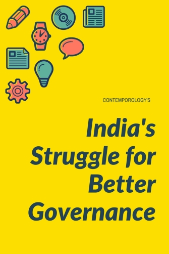 India's struggle for better governance